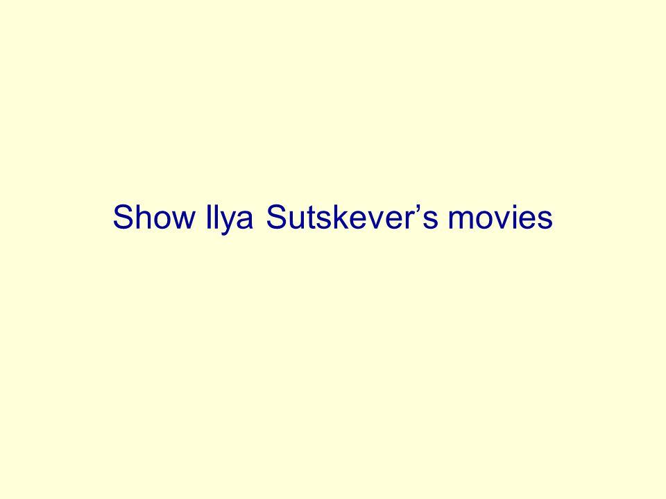 Show Ilya Sutskever's movies