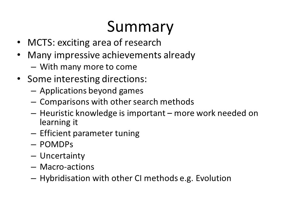 Summary MCTS: exciting area of research