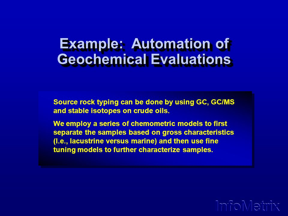 Example: Automation of Geochemical Evaluations