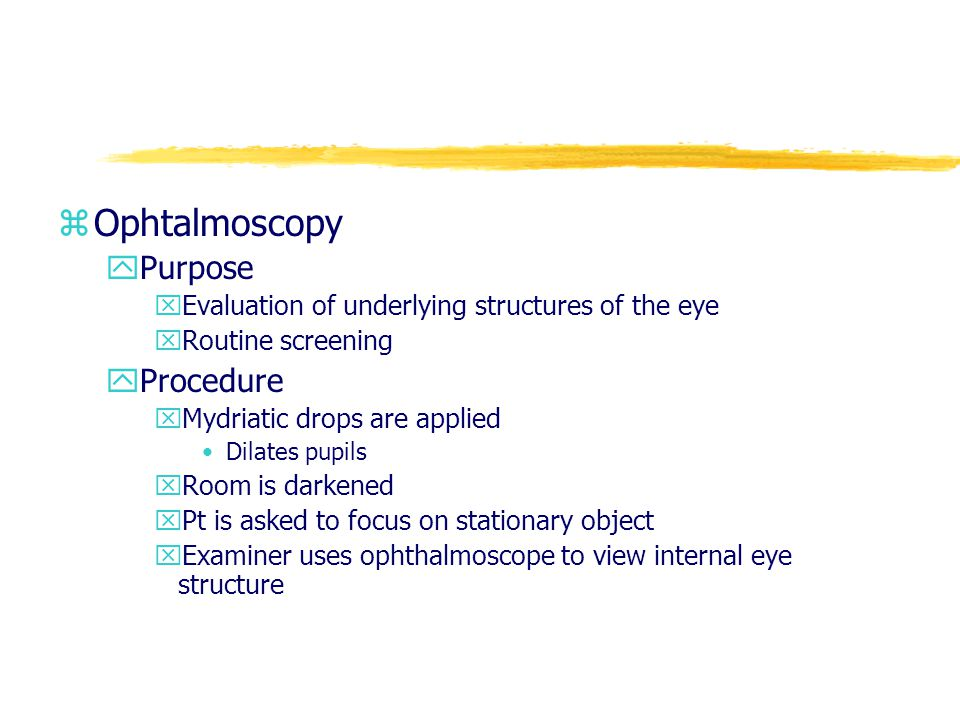 Ophtalmoscopy Purpose Procedure