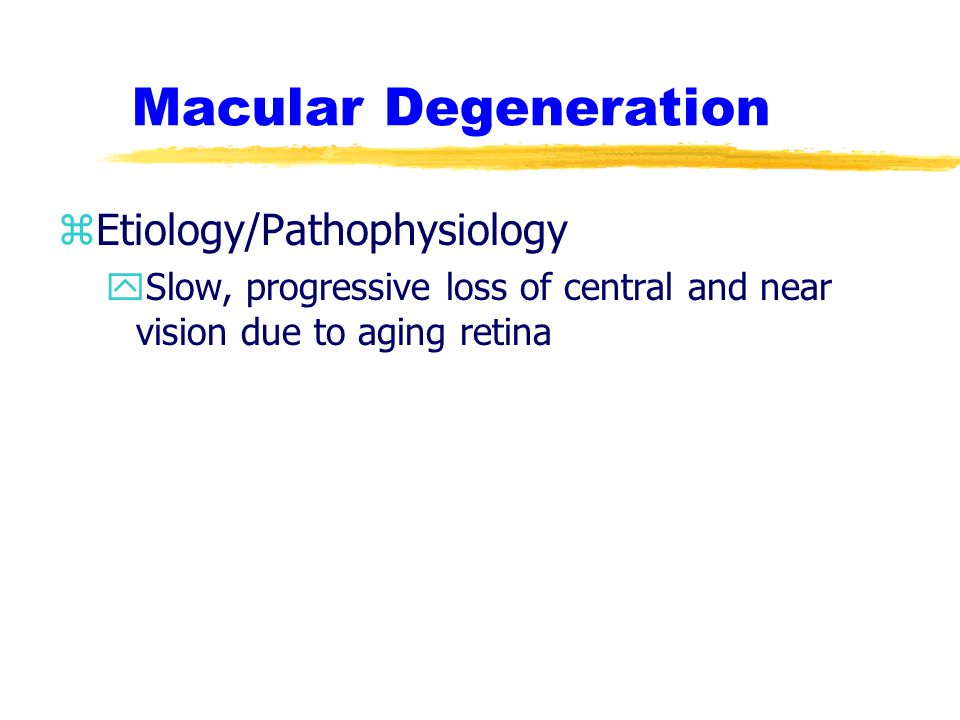 Macular Degeneration Etiology/Pathophysiology