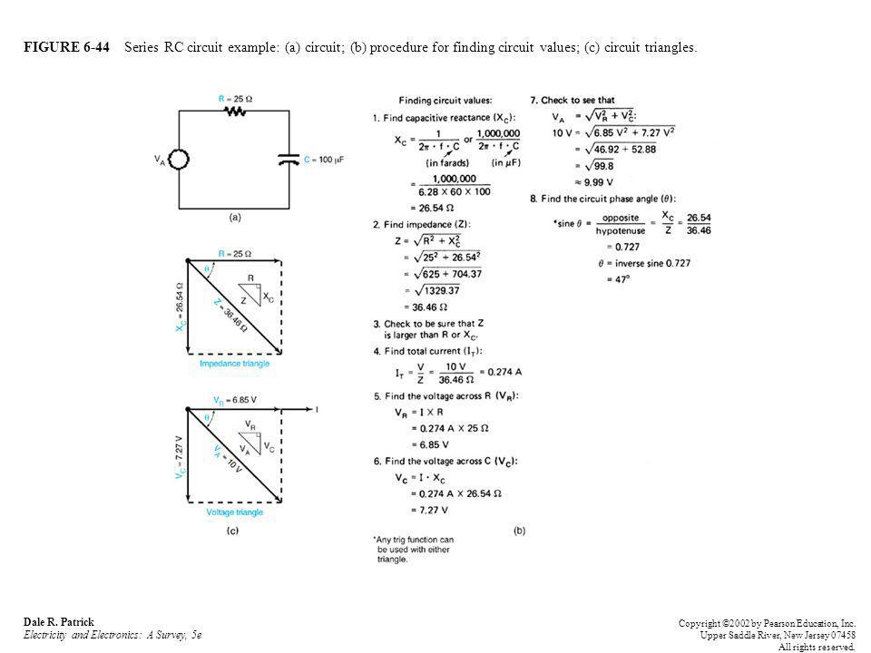 FIGURE 6-44 Series RC circuit example: (a) circuit; (b) procedure for finding circuit values; (c) circuit triangles.