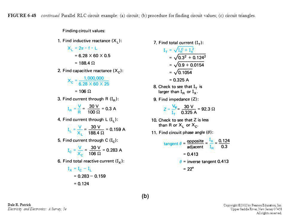 FIGURE 6-48 continued Parallel RLC circuit example: (a) circuit; (b) procedure for finding circuit values; (c) circuit triangles.