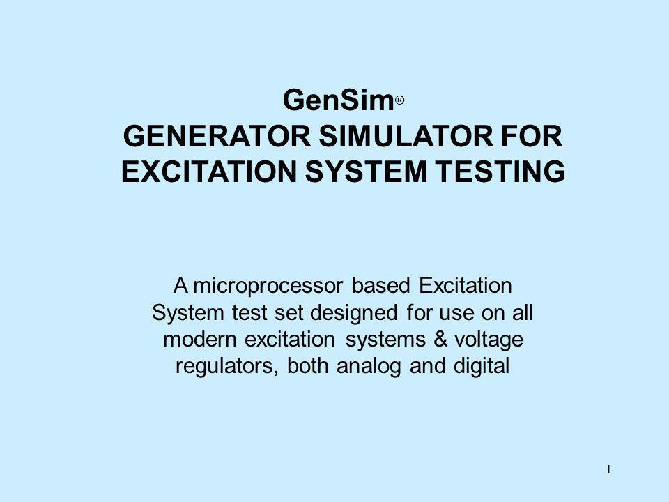 GENERATOR SIMULATOR FOR EXCITATION SYSTEM TESTING