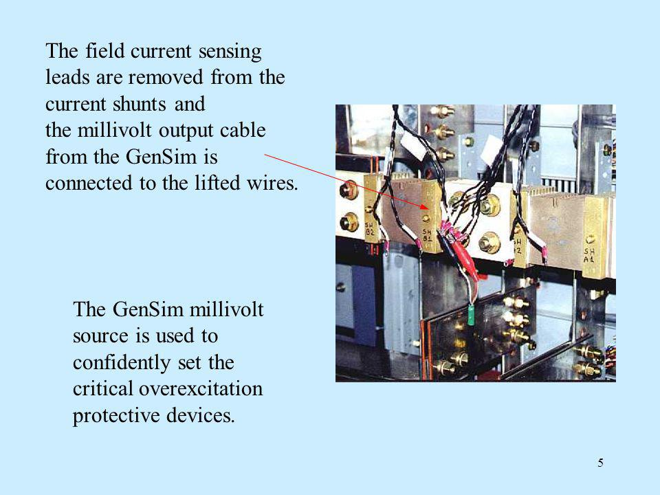 The field current sensing leads are removed from the current shunts and