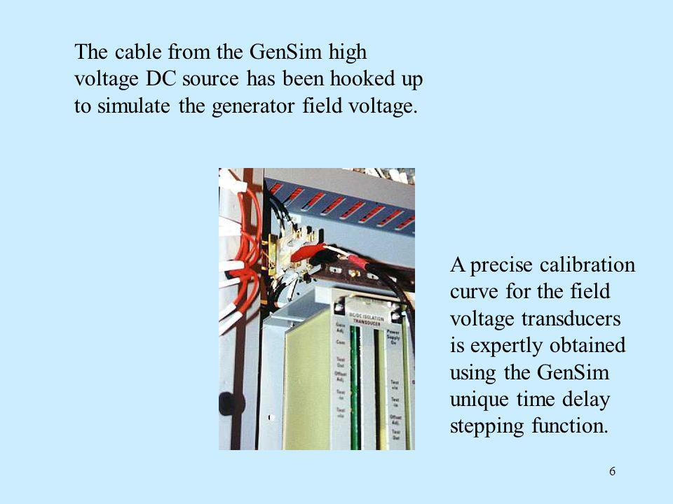 The cable from the GenSim high voltage DC source has been hooked up to simulate the generator field voltage.