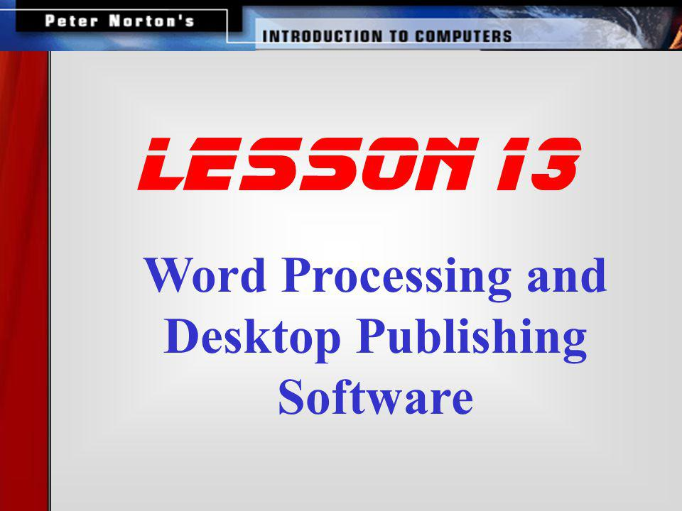Word Processing and Desktop Publishing Software
