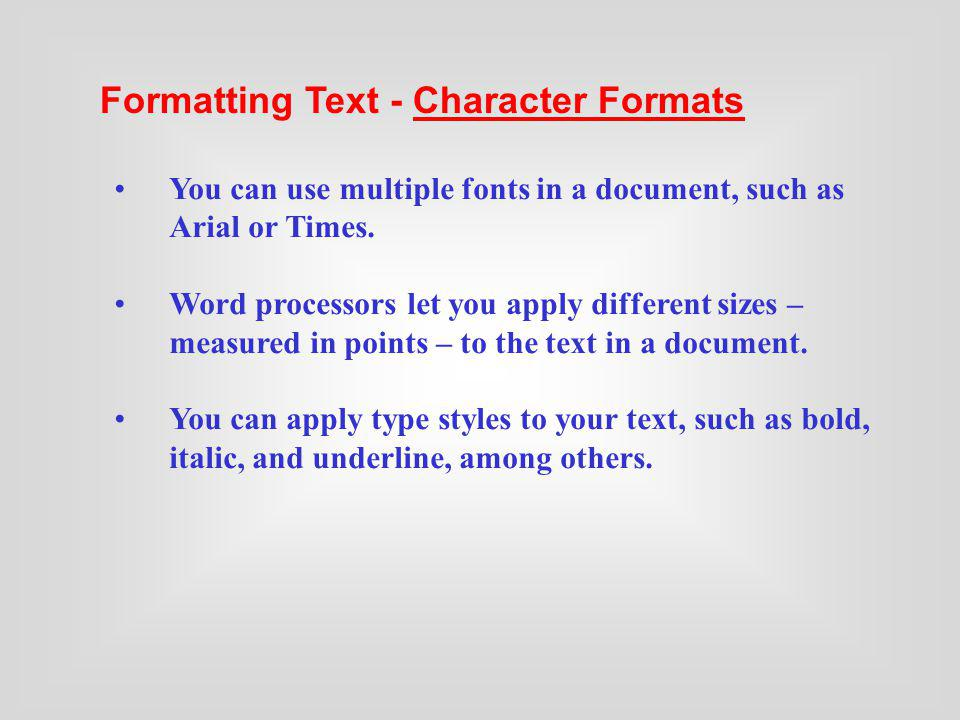 Formatting Text - Character Formats