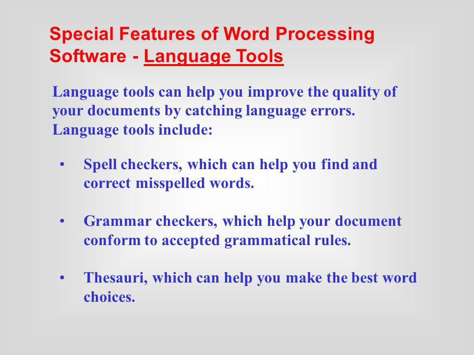 Special Features of Word Processing Software - Language Tools