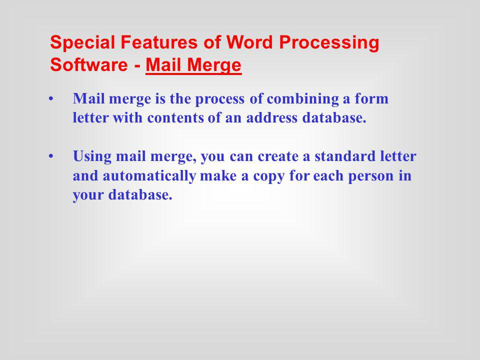 Special Features of Word Processing Software - Mail Merge