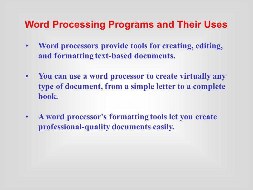uses and application of word processing When you collaborate on a document shared between word and another word processing application, such as google docs or openofficeorg writer, think of writing.