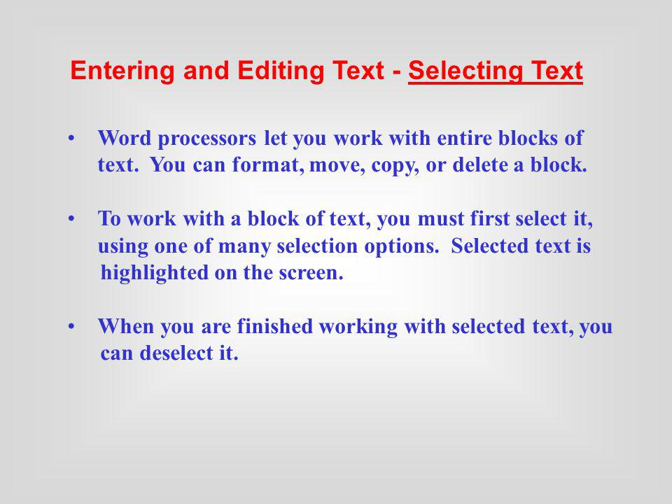 Entering and Editing Text - Selecting Text