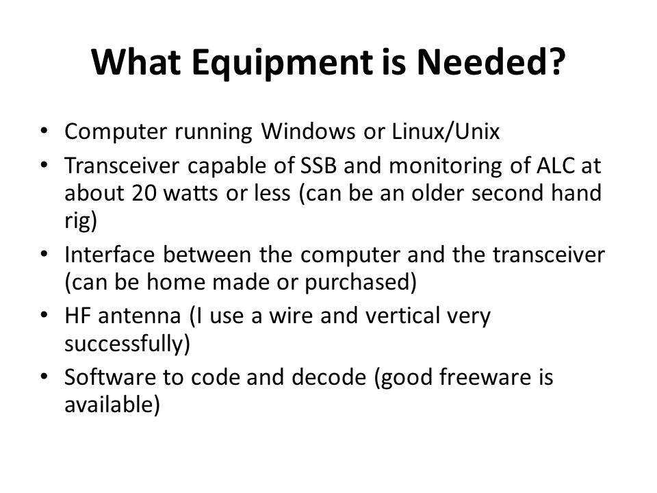 What Equipment is Needed