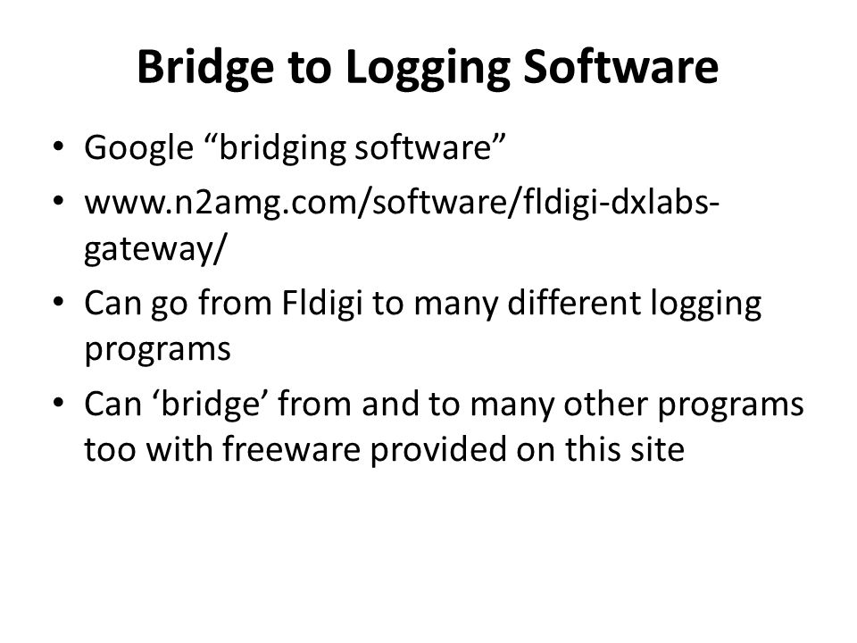 Bridge to Logging Software