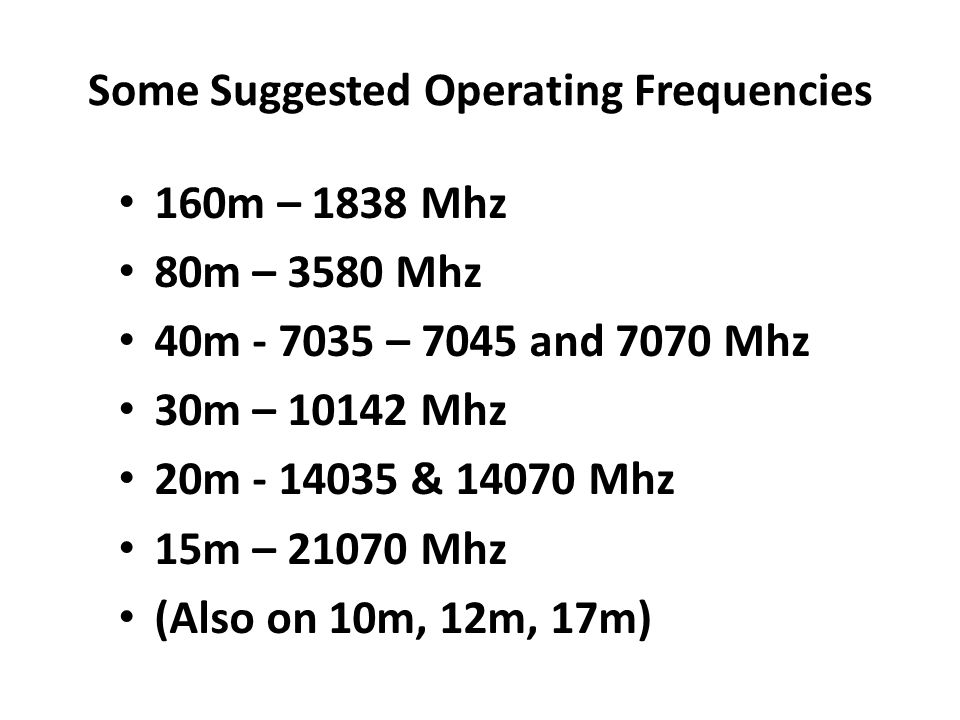 Some Suggested Operating Frequencies