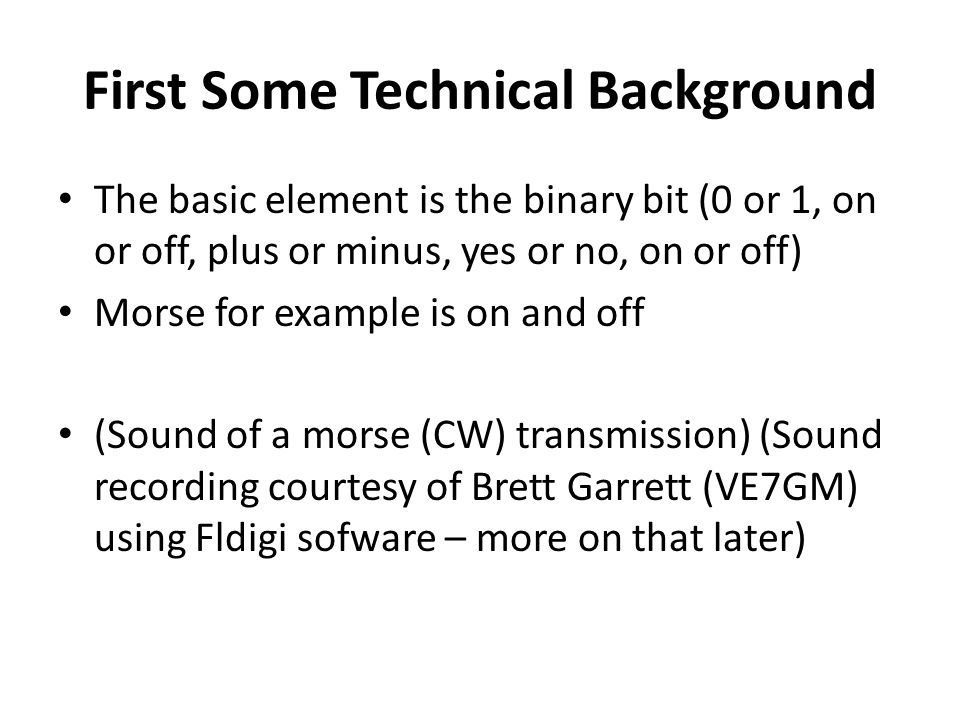 First Some Technical Background