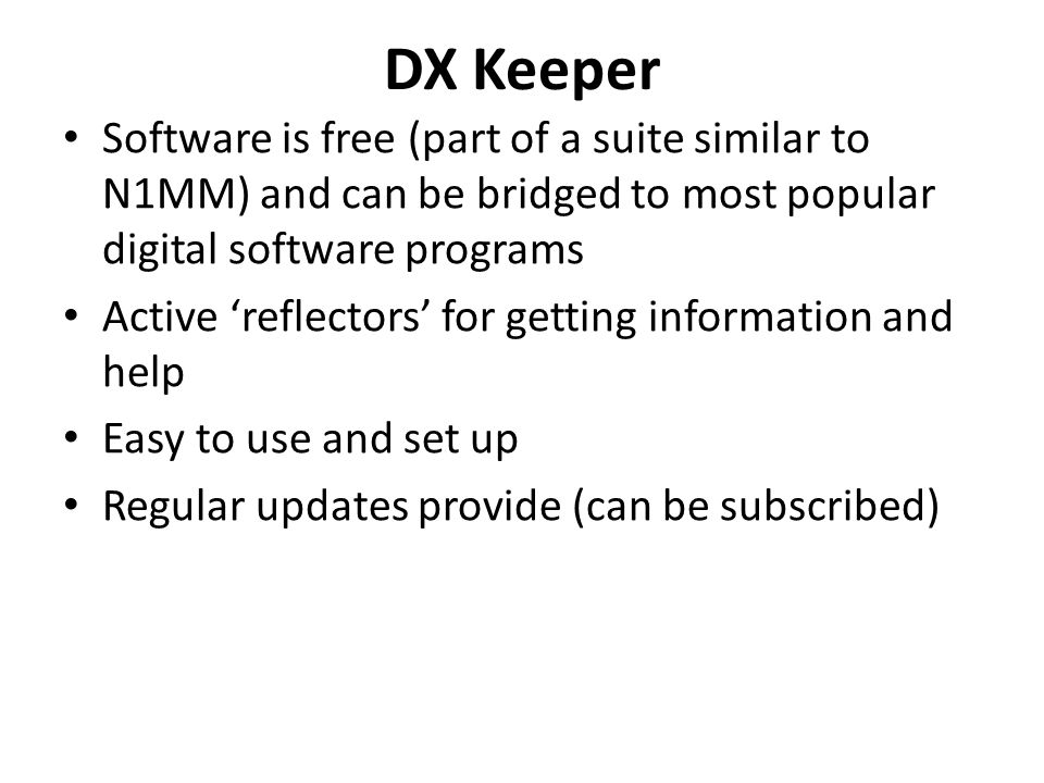 DX Keeper Software is free (part of a suite similar to N1MM) and can be bridged to most popular digital software programs.