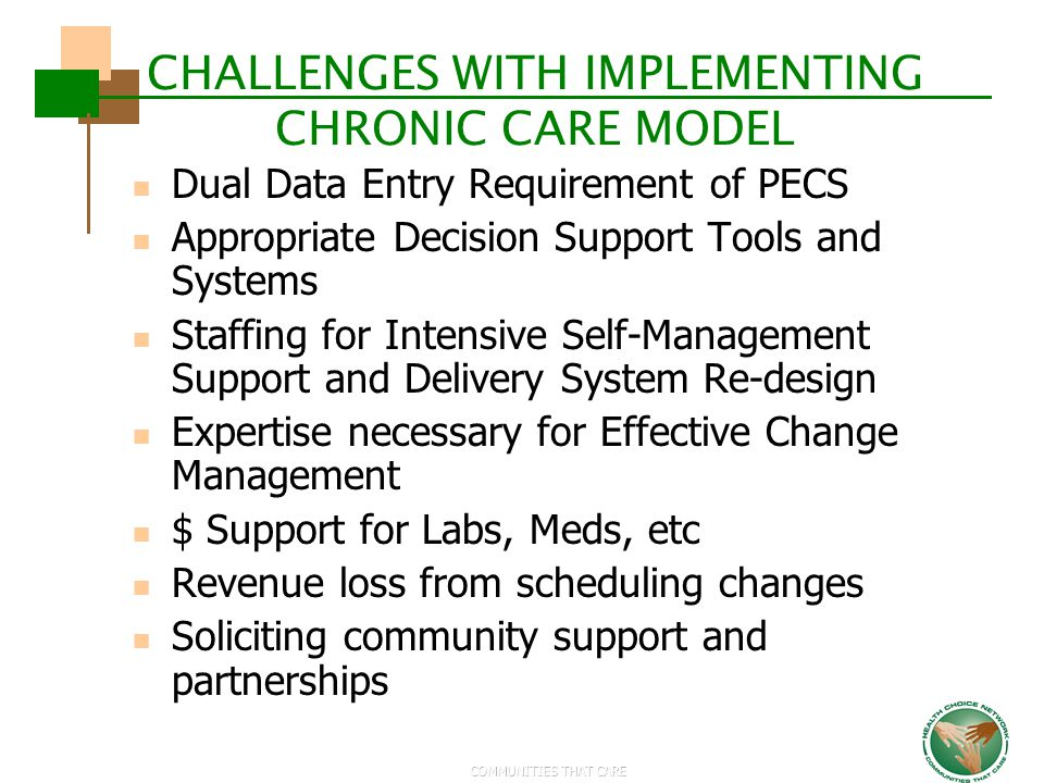 CHALLENGES WITH IMPLEMENTING CHRONIC CARE MODEL