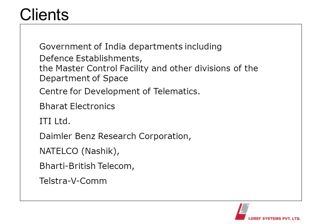 Clients Government of India departments including