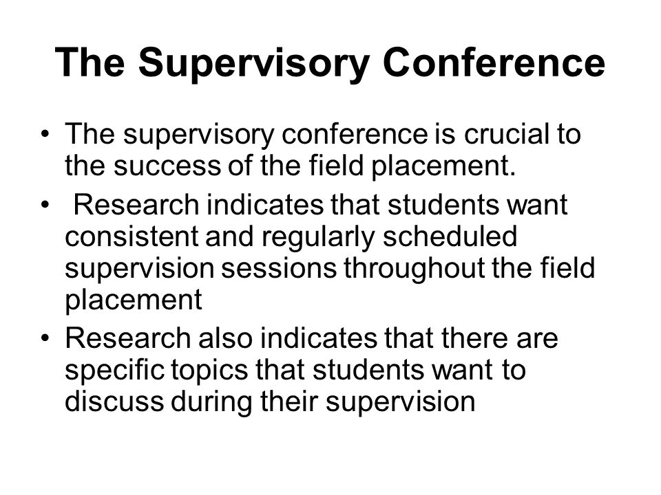 The Supervisory Conference