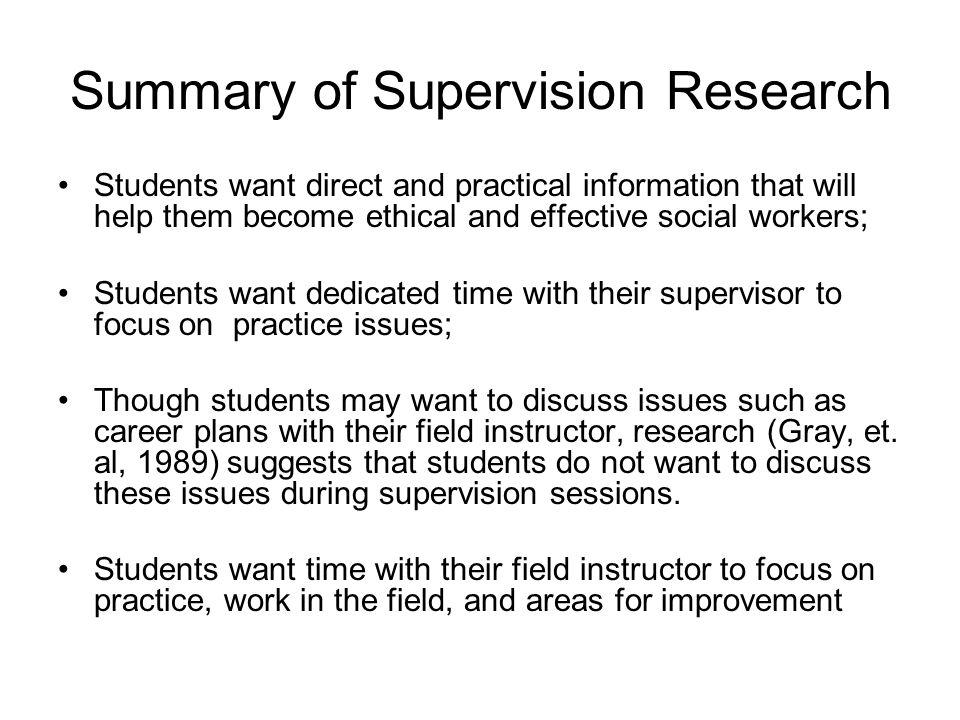 Summary of Supervision Research