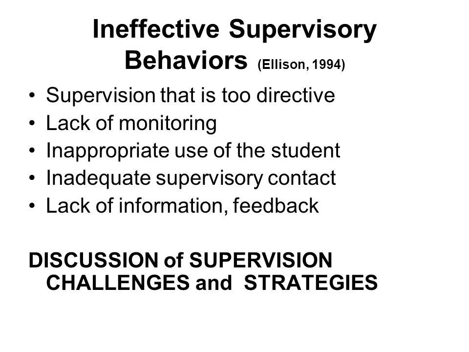 Ineffective Supervisory Behaviors (Ellison, 1994)