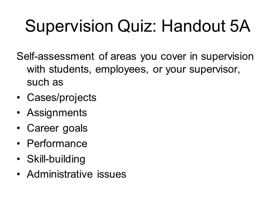 Supervision Quiz: Handout 5A