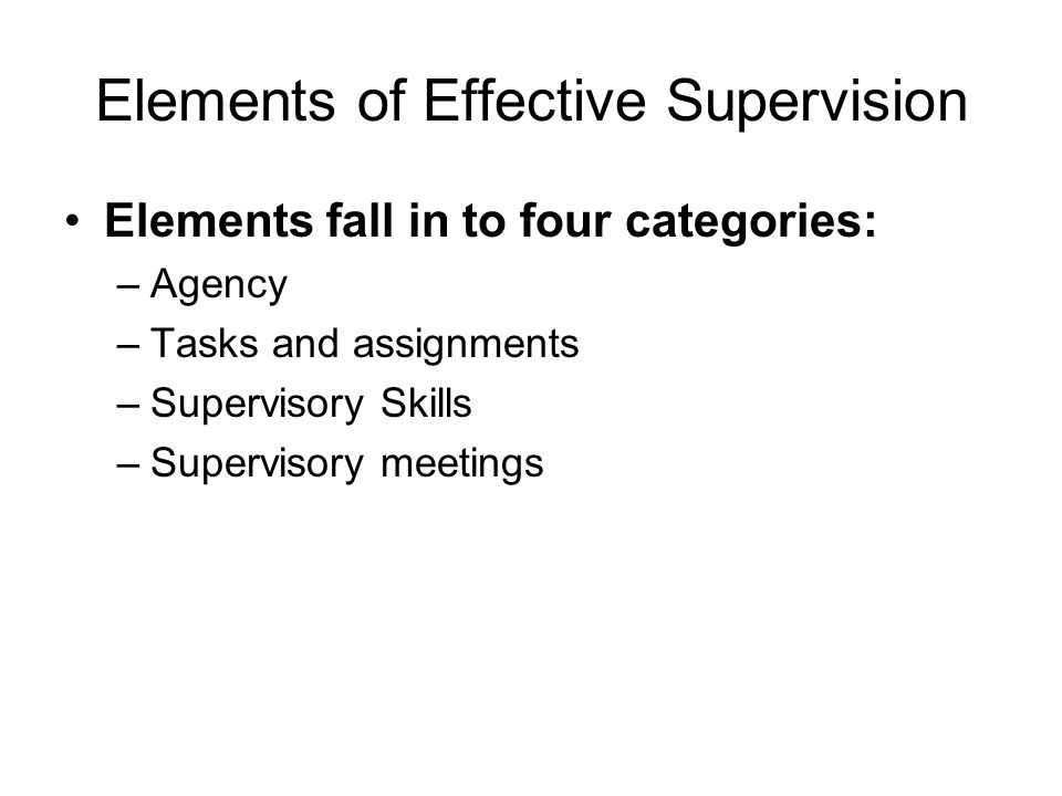 Elements of Effective Supervision