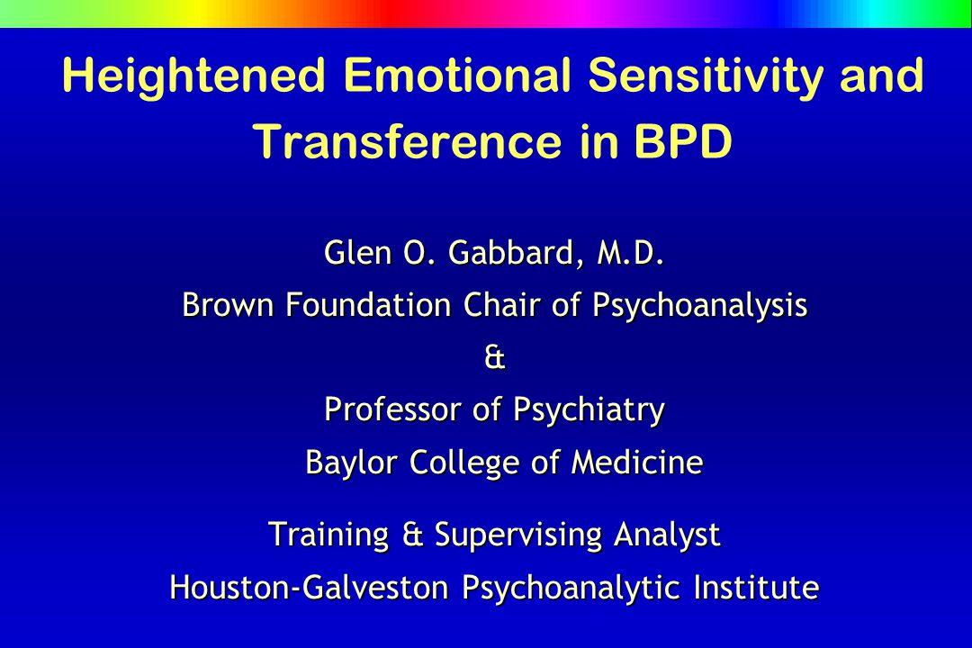 Heightened Emotional Sensitivity and Transference in BPD