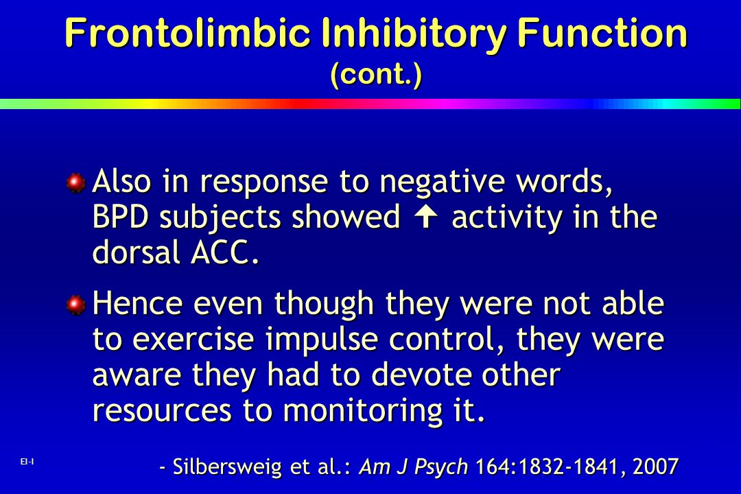 Frontolimbic Inhibitory Function (cont.)