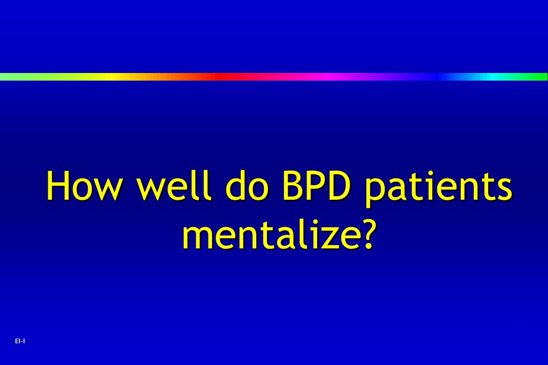 How well do BPD patients mentalize