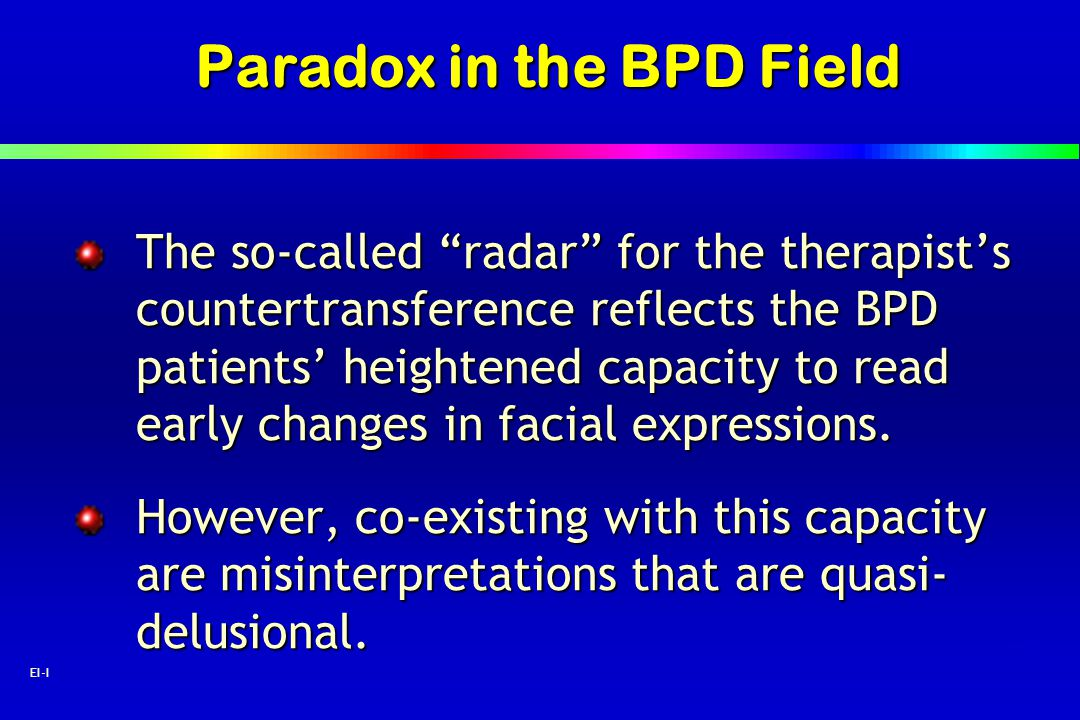 Paradox in the BPD Field
