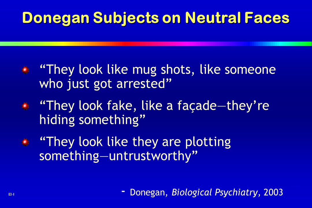 Donegan Subjects on Neutral Faces