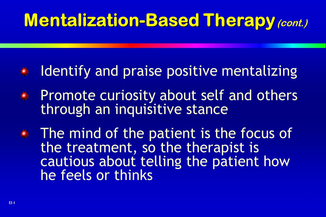 Mentalization-Based Therapy (cont.)