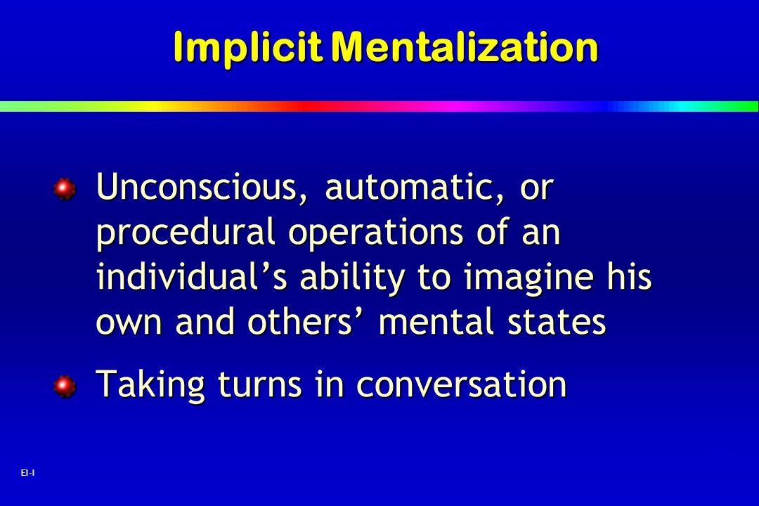 Implicit Mentalization
