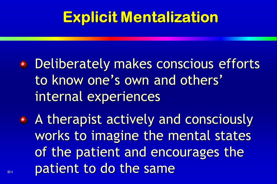 Explicit Mentalization