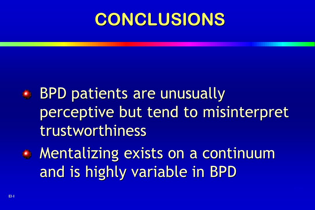 CONCLUSIONS BPD patients are unusually perceptive but tend to misinterpret trustworthiness.