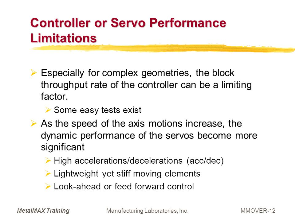 Controller or Servo Performance Limitations