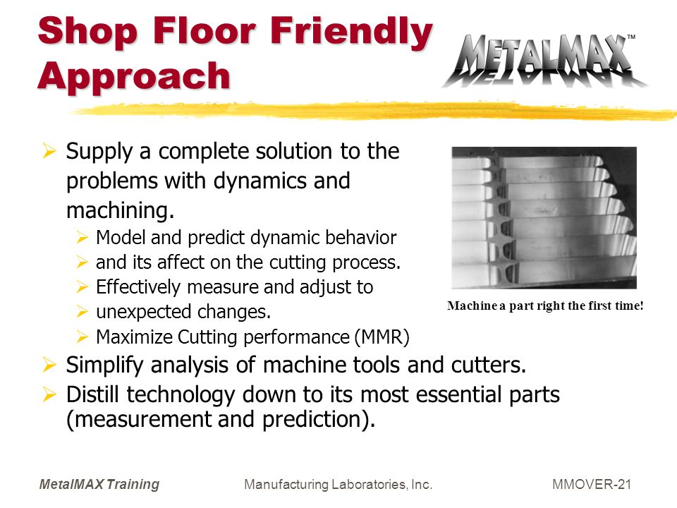 Shop Floor Friendly Approach