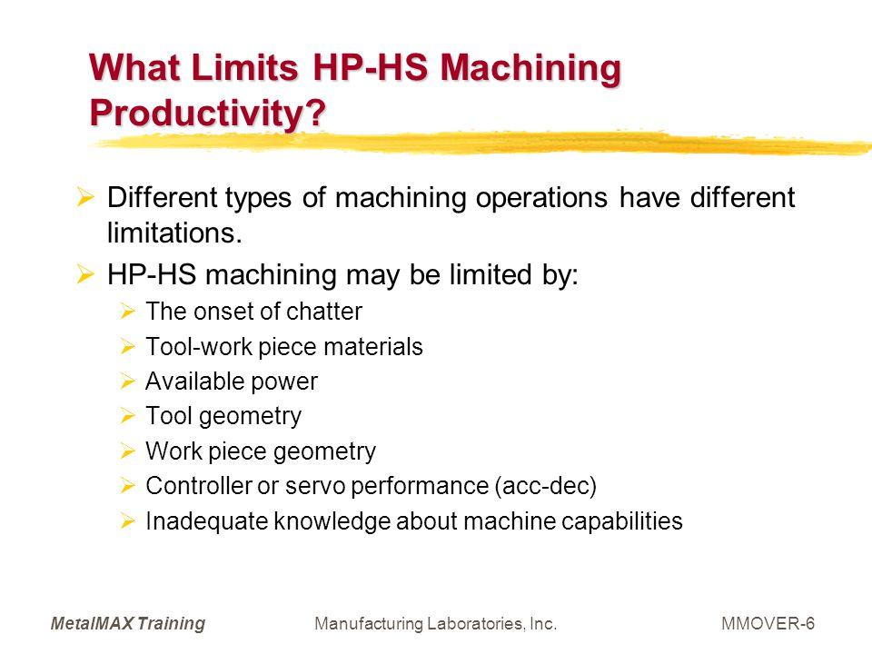 What Limits HP-HS Machining Productivity
