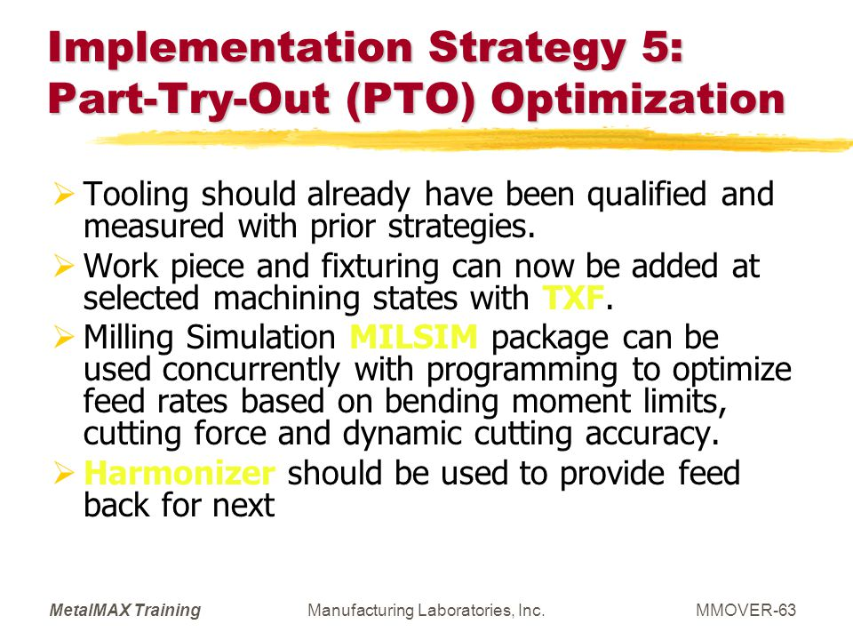 Implementation Strategy 5: Part-Try-Out (PTO) Optimization