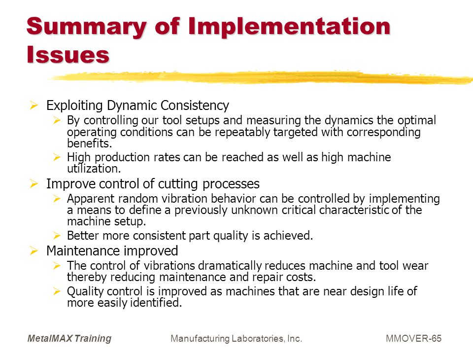 Summary of Implementation Issues