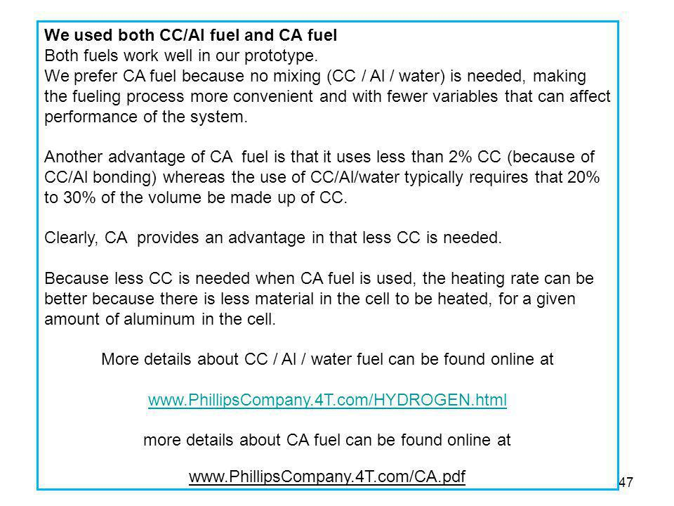We used both CC/Al fuel and CA fuel