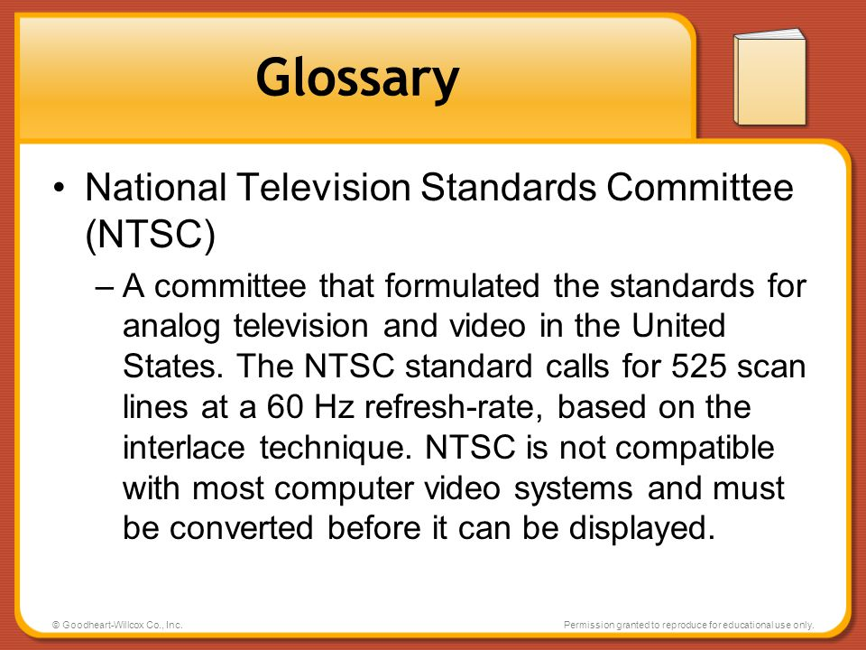 Glossary National Television Standards Committee (NTSC)