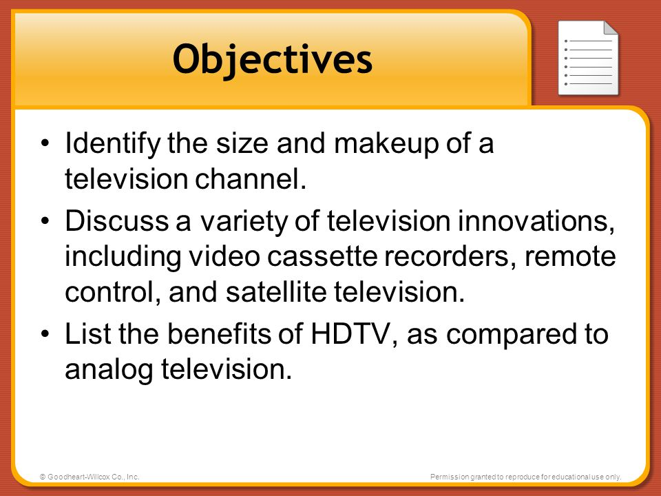 Objectives Identify the size and makeup of a television channel.