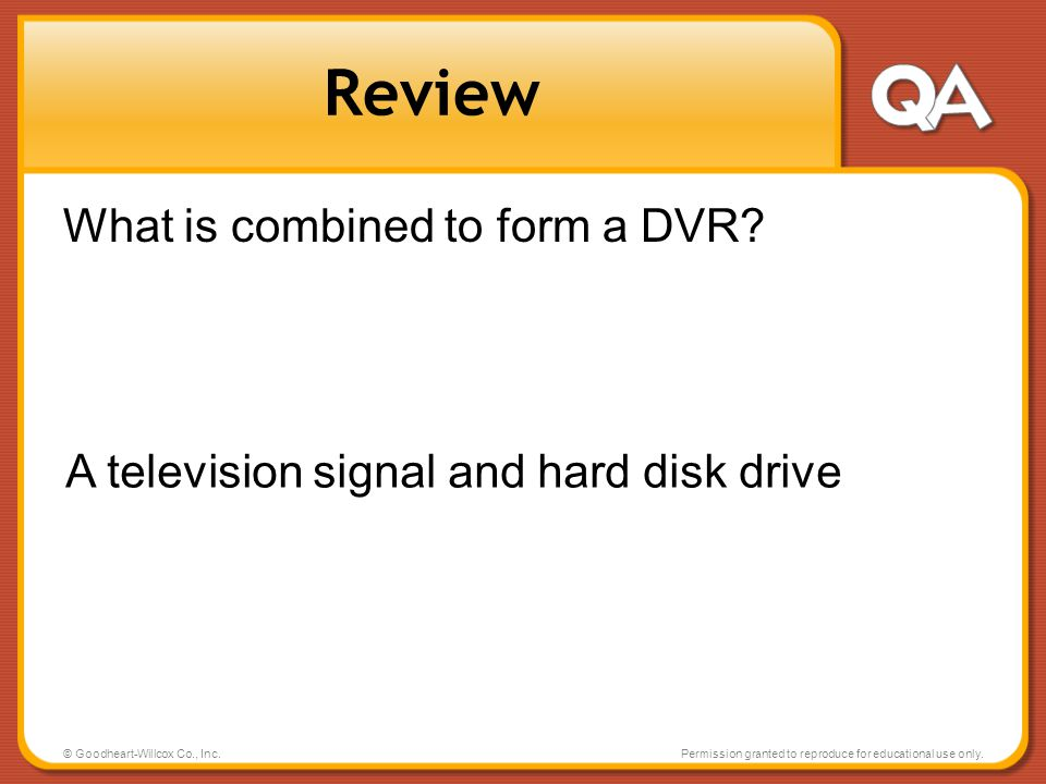 Review What is combined to form a DVR