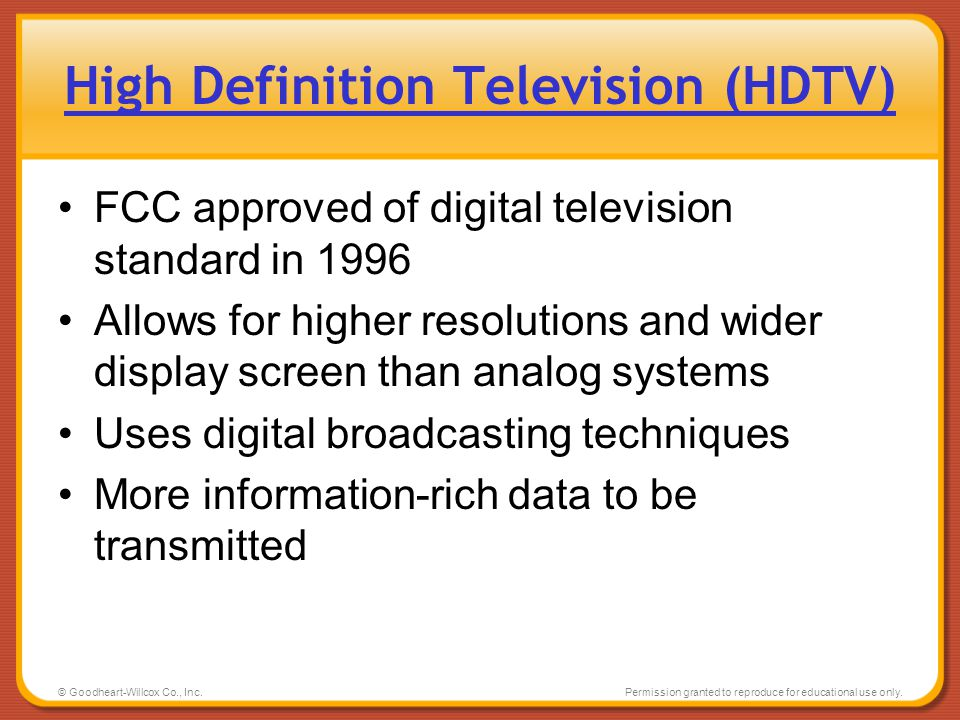 High Definition Television (HDTV)