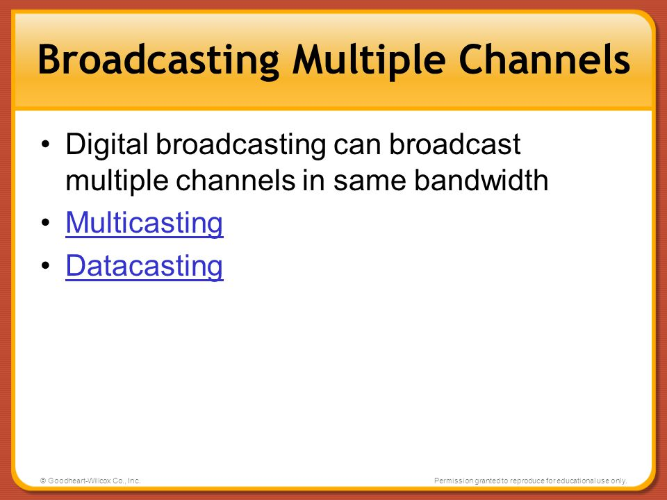 Broadcasting Multiple Channels