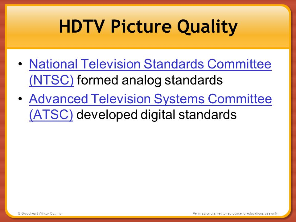 HDTV Picture Quality National Television Standards Committee (NTSC) formed analog standards.