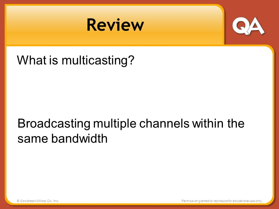 Review What is multicasting